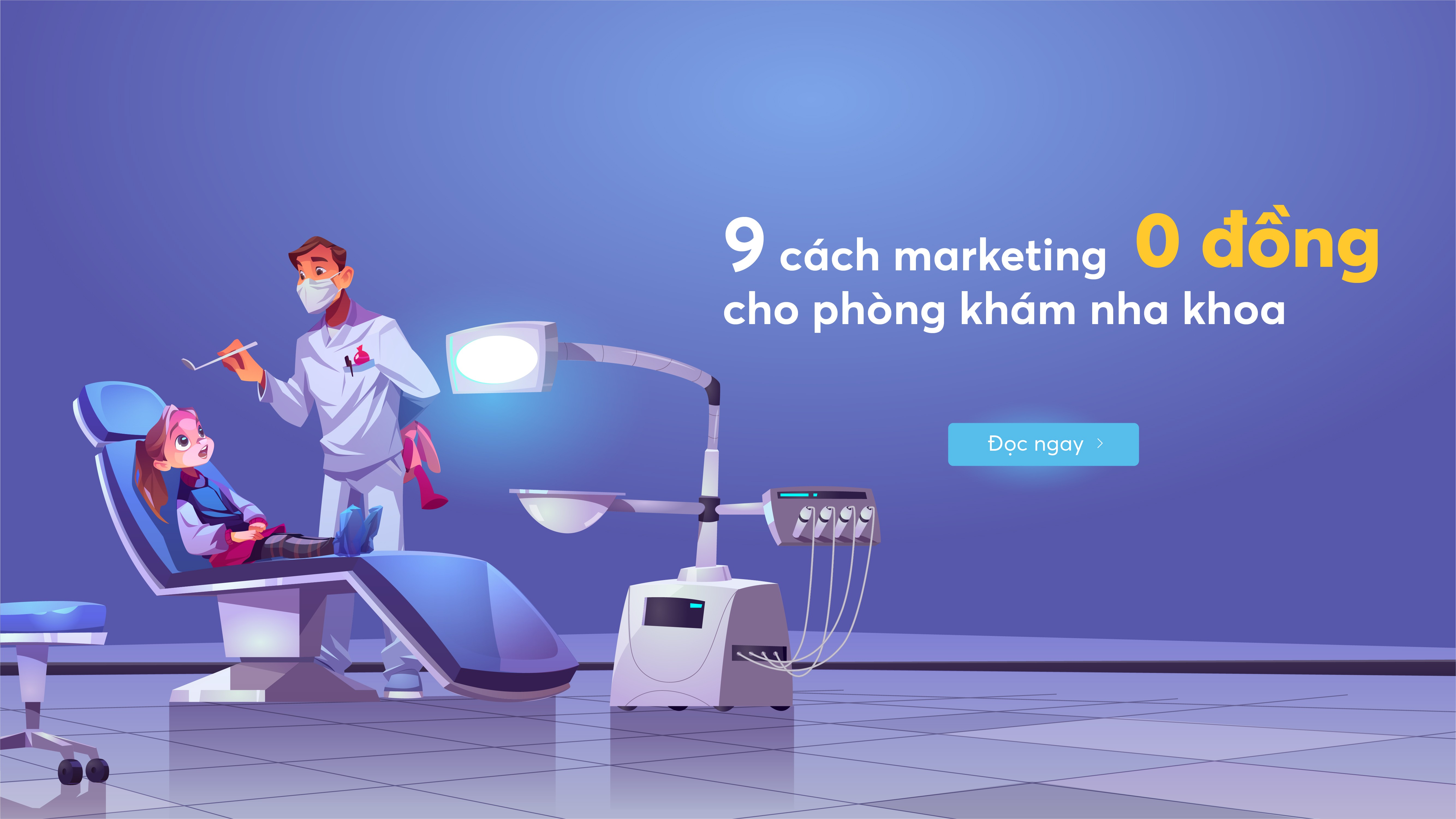 Marketing cho phòng khám nha khoa